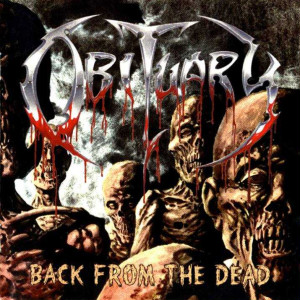 "Obituary ""Back from the Dead"""