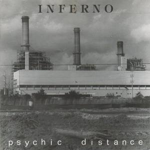 "Inferno ""Psychic Distance"""