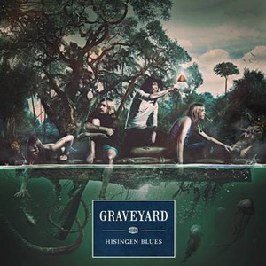 "Graveyard ""Hisingen Blues"""