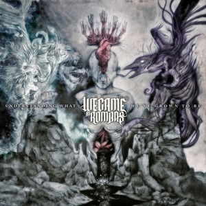 "We Came as Romans ""Understanding What We"