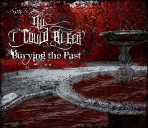 "All I Could Bleed ""Burying the Past"""