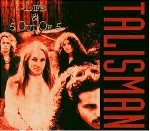 "Talisman ""Life & 5 Out of 5"""