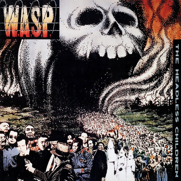 "W.A.S.P. ""The Headless Children"""