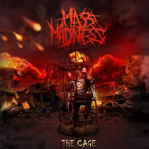 "Mass Madness ""The Cage"""