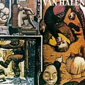 "Van Halen ""Fair Warning"""