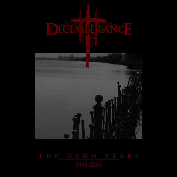 "Decemberance ""The Demo Years 1998–2001"""