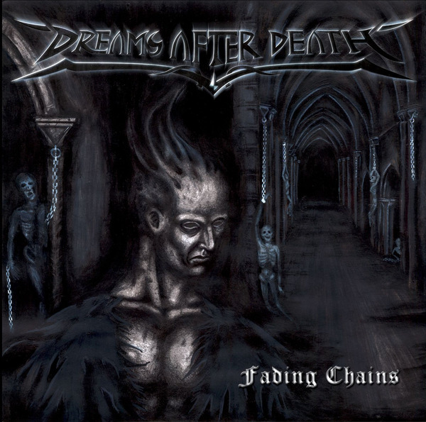 "Dreams After Death ""Fading Chains"""