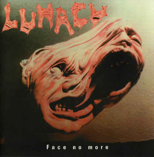 "Lunacy ""Face No More"""