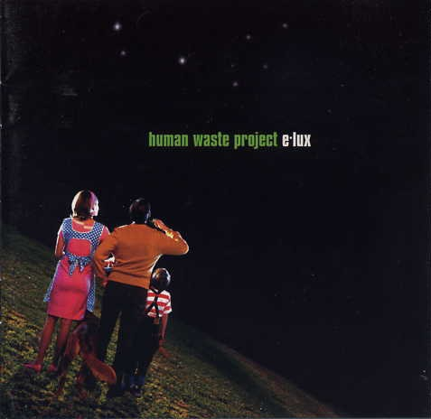 "Human Waste Project ""E-lux"""