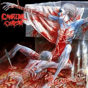 "Cannibal Corpse ""Tomb of the Mutilated"""