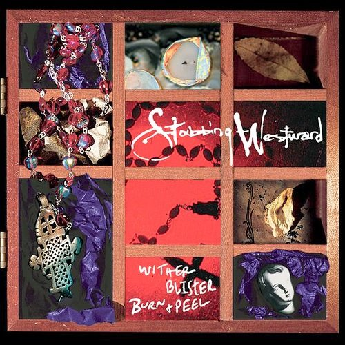 "Stabbing Westward ""Wither Blister Burn + Peel"""