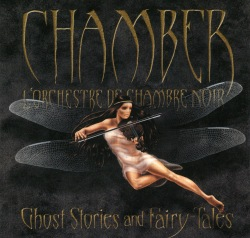 "Chamber ""Ghost Stories and Fairy Tales"""