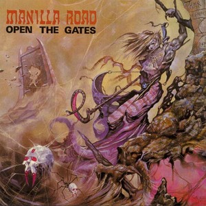 "Manilla Road ""Open the Gates"""
