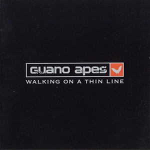 "Guano Apes ""Walking on a Thin Line"""