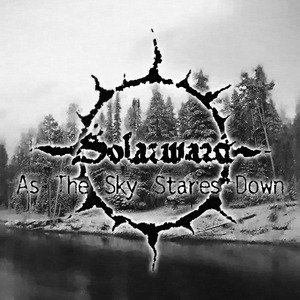 "Solarward ""As the Sky Stares Down"""
