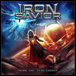 "Iron Savior ""Rise of the Hero"""