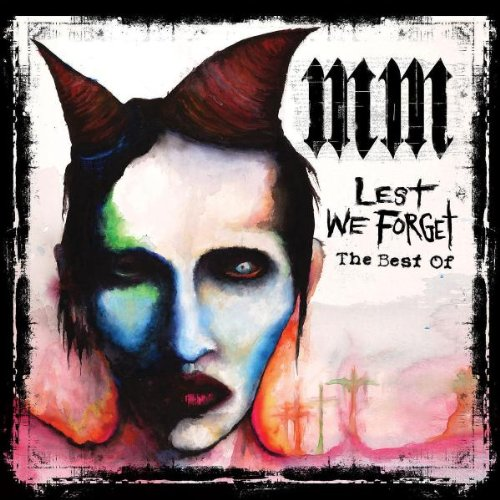 "Marilyn Manson ""Lest We Forget: The Best of"""