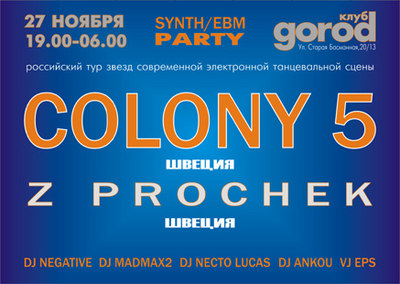 COLONY 5, Z Prochek